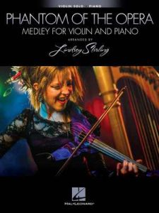 The Phantom of the Opera: Medley for Violin and Piano – Lindsey Stirling [ePub & Kindle] [English]