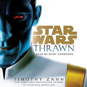 Thrawn (Star Wars) – Timothy Zahn [Narrado por Marc Thompson] [Audiolibro] [English]