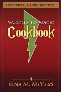 From Muggles To Magic: The Unofficial Harry Potter Cookbook: Summertime Trick or Treats – Gina Meyers [ePub & Kindle] [English]