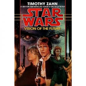 Vision of the Future: Star Wars (The Hand of Thrawn): Book II – Timothy Zahn [Narrado por Marc Thompson] [Audiolibro] [English]