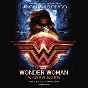 Wonder Woman: Warbringer – Leigh Bardugo [Narrado por Mozhan Marno] [Audiolibro] [English]