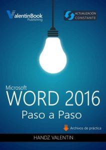 Word 2016 Paso a Paso: Actualización Constante – Handz Valentin [ePub & Kindle]