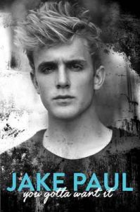 You Gotta Want It – Jake Paul [ePub & Kindle] [English]