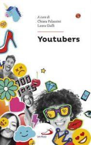 Youtubers – Palazzini Chiara, Gialli Laura [ePub & Kindle] [Italian]