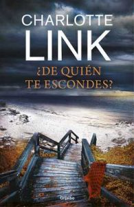 ¿De quién te escondes? – Charlotte Link [ePub & Kindle]
