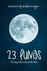 23 lunas: Tres pedacitos de mí – Marien F. Sabariego [ePub & Kindle]