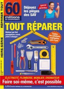 60 millions de Consommateurs Hors-Série Tout Réparer N°190 – Octobre Novembre, 2017 [PDF]