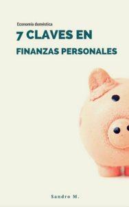 7 Claves en Finanzas Personales: Economía Doméstica – Sandro Muñoz, Lluís Seguí Pons [ePub & Kindle]