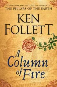 A Column of Fire (Kingsbridge) – Ken Follett [ePub & Kindle] [English]