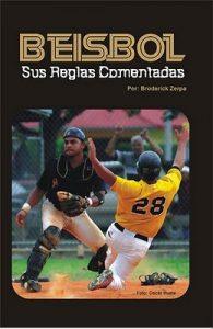 Béisbol, Sus Reglas Comentadas – Broderick Zerpa [ePub & Kindle]