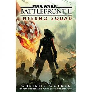 Battlefront II: Inferno Squad (Star Wars) – Christie Golden [Narrado por Janina Gavankar] [Audiolibro] [English]