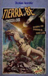 Conocer a Dios (Tierra Be nº 1) – Mario Liaño, Joseba Acebes [ePub & Kindle]