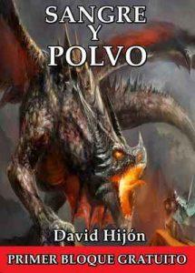 Crónicas de Gaia: Sangre y Polvo (primer bloque) + Donderion, el Cuentacuentos – David Hijón Romero [ePub & Kindle]