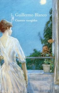 Cuentos escogidos – Guillermo Blanco [ePub & Kindle]