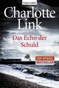 Das Echo der Schuld: Roman – Charlotte Link [ePub & Kindle] [German]