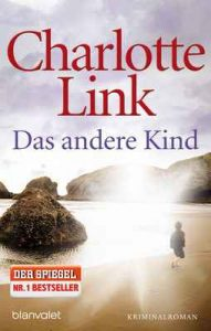 Das andere Kind: Roman – Charlotte Link [ePub & Kindle] [German]