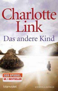 Das andere Kind: Roman – Charlotte Link [ePub & Kindle] [German]