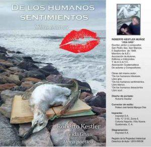 De los humanos sentimientos, libro blanco – Guillermo Roberto Kestler Muñoz [ePub & Kindle]