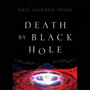 Death by Black Hole: And Other Cosmic Quandaries – c [Narrado por Dion Graham] [Audiolibro] [English]