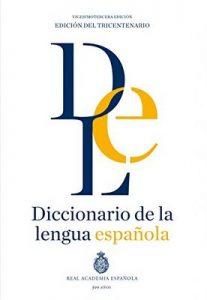 Diccionario de la lengua Española. Vigesimotercera edición. Versión normal – Real Academia Española [Kindle]