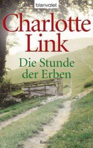 Die Stunde der Erben: Roman (Die Sturmzeiten-Trilogie 3) – Charlotte Link [ePub & Kindle] [German]