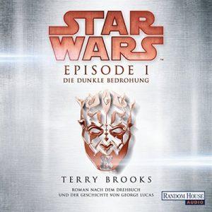 Die dunkle Bedrohung (Star Wars Episode 1) – Terry Brooks [Narrado por Philipp Moog] [German]