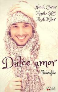 Dulce amor – Monika Hoff, Norah Carter [ePub & Kindle]