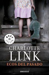 Ecos del pasado – Charlotte Link [ePub & Kindle]