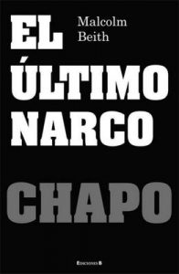 El último narco – Malcolm Beith [ePub & Kindle]