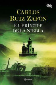 El príncipe de la niebla (Biblioteca Carlos Ruiz Zafón) – Carlos Ruiz Zafón [ePub & Kindle]