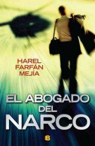 El abogado del narco – Harel Farfan Mejia [ePub & Kindle]