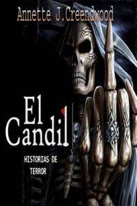 El candil: Historias de terror – Annette J.Creendwood [ePub & Kindle]