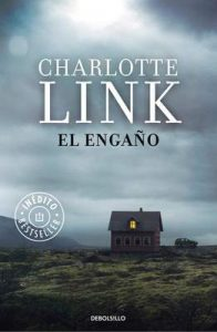 El engaño – Charlotte Link [ePub & Kindle]