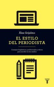 El estilo del periodista – Álex Grijelmo [ePub & Kindle]