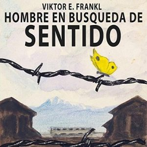 El hombre en busca de sentido – Viktor Frankl [Narrado por Marcelo Russo] [Audiolibro] [Español]