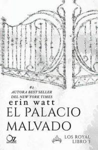El palacio malvado (Los Royal nº 3) – Erin Watt, Tamara Arteaga [ePub & Kindle]