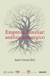 Empresa familiar: análisis estratégico – Juan Francisco Corona Ramón [ePub & Kindle]
