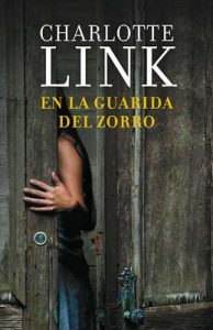 En la guarida del zorro – Charlotte Link [ePub & Kindle]