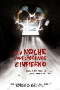 Esta noche conectaremos con el infierno: Antología de relatos de terror (temática redes sociales e internet) – V. A. [ePub & Kindle]