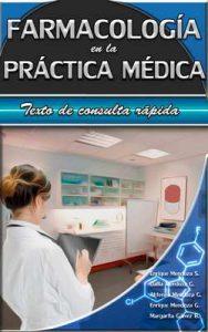 Farmacología en la práctica médica: Texto de consulta rápida – Enrique Mendoza Sierra, Margarita Dalila Mendoza Gálvez [ePub & Kindle]
