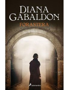 Forastera (Letras de Bolsillo) – Diana Gabaldon, Carmen Bordeu [ePub & Kindle]