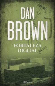 Fortaleza digital (Volumen independiente) – Dan Brown [ePub & Kindle]