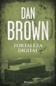 Fortaleza digital (Volumen independiente) – Dan Brown [ePub & Kindle]