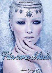 Fría como el hielo – Irena Grey [ePub & Kindle]