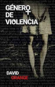 Género de violencia – David Orange S. [ePub & Kindle]