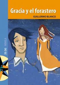 Gracia y el forastero – Guillermo Blanco [ePub & Kindle]