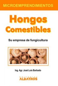 Hongos comestibles – José Luis Barbado [ePub & Kindle]