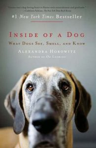 Inside of a Dog: What Dogs See, Smell, and Know – Alexandra Horowitz [ePub & Kindle] [English]