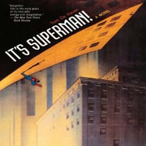 It's Superman! – Tom De Haven [Narrado por Scott Brick] [Audiolibro] [English]