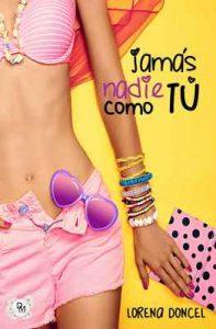 Jamás nadie como tú – Lorena Doncel [ePub & Kindle]